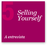 5 - Selling Yourself
